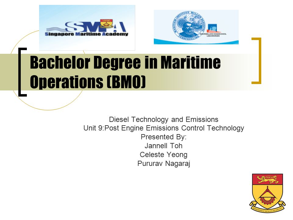 Bachelor Degree in Maritime Operations (BMO)