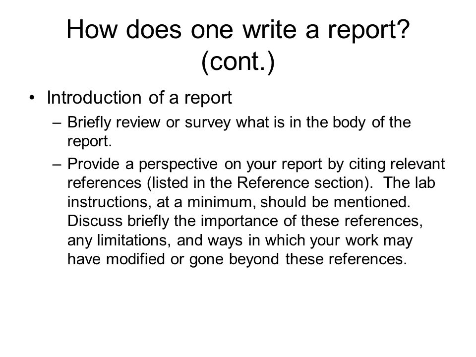 How does one write a report (cont.)