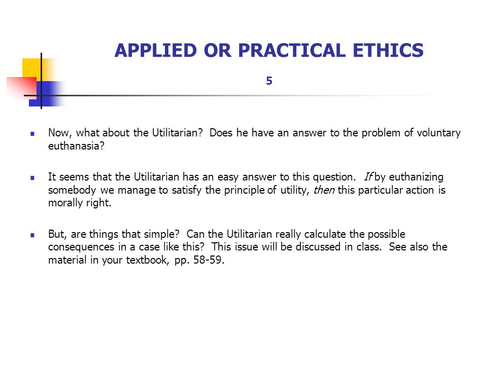 APPLIED OR PRACTICAL ETHICS 5