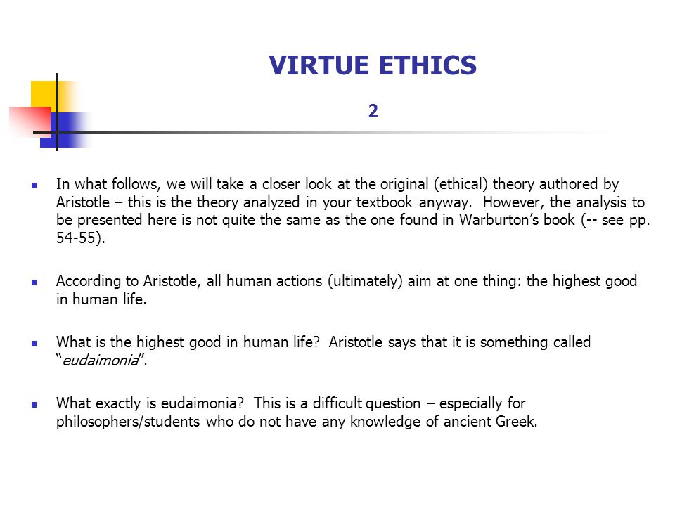 The concept behind the virtue theory and ethics