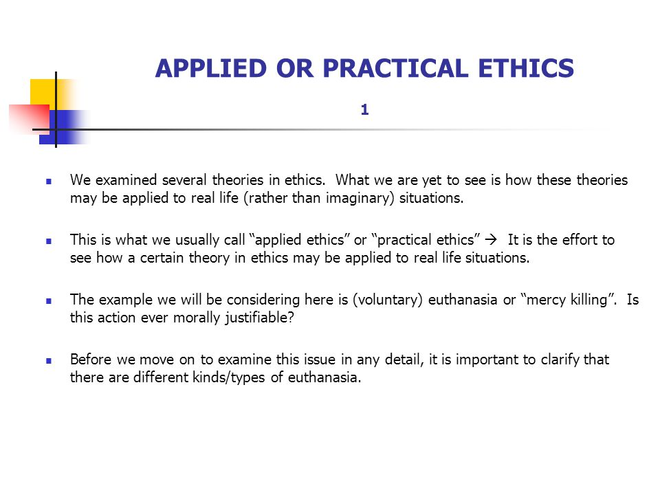 APPLIED OR PRACTICAL ETHICS 1