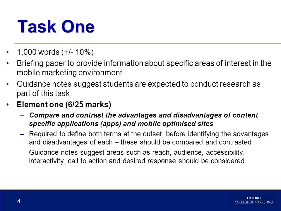 Task One 1,000 words (+/- 10%) Briefing paper to provide information about specific areas of interest in the mobile marketing environment.