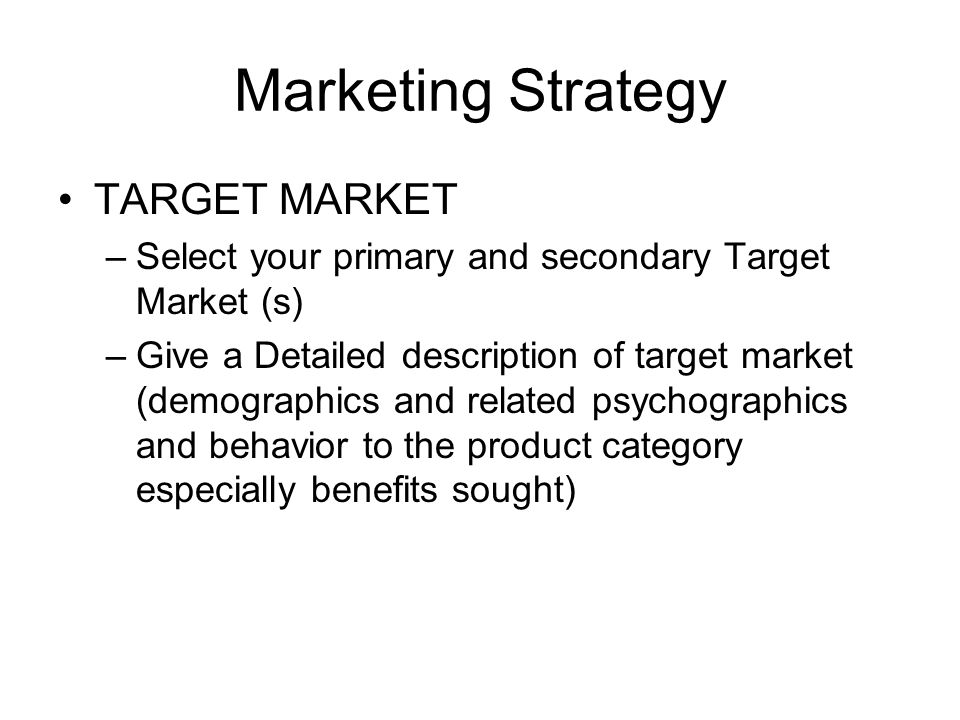 Marketing Strategy TARGET MARKET