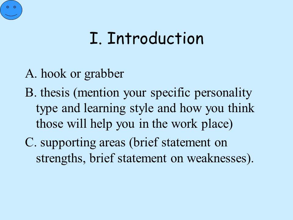 I. Introduction A. hook or grabber