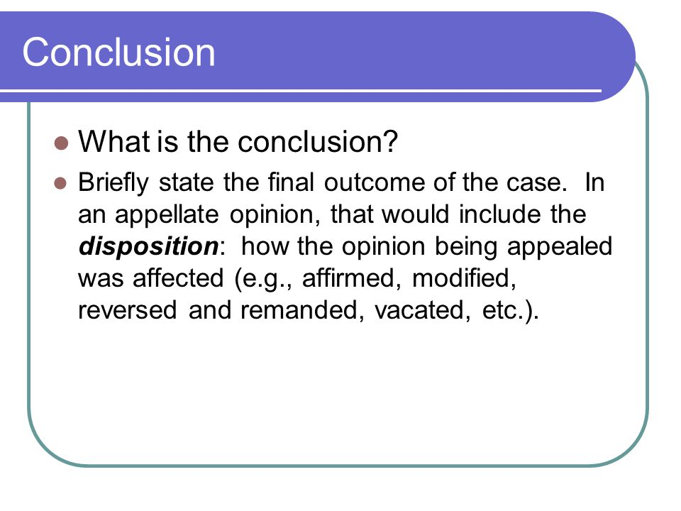 Conclusion What is the conclusion