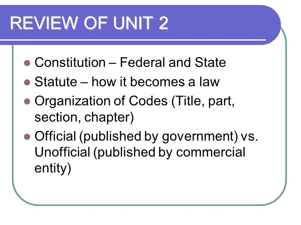 REVIEW OF UNIT 2 Constitution – Federal and State