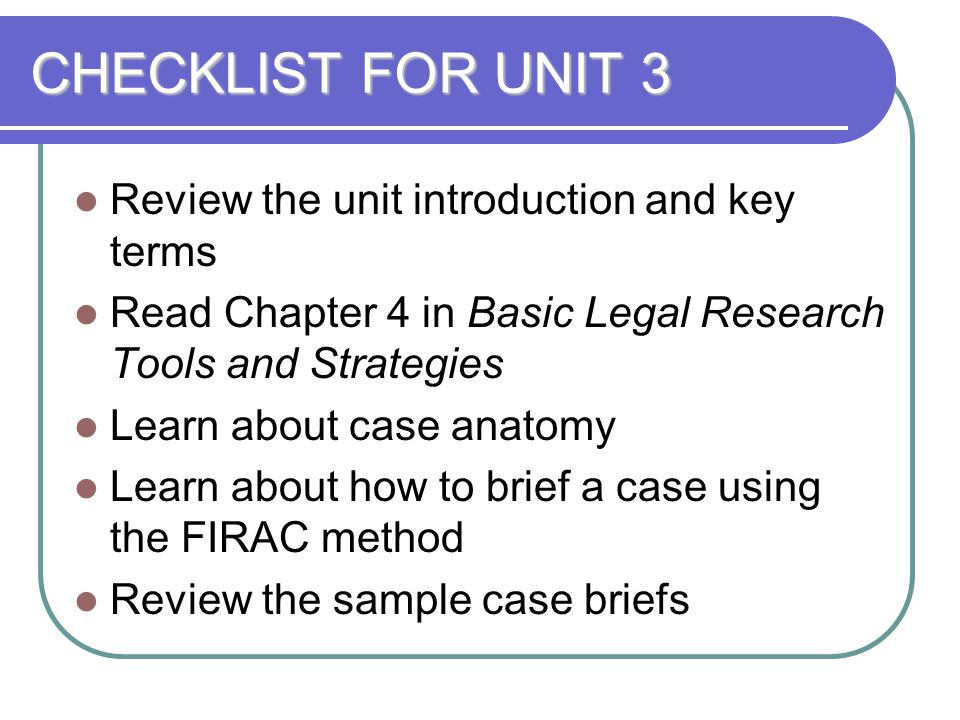 CHECKLIST FOR UNIT 3 Review the unit introduction and key terms