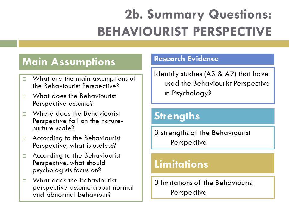 2b. Summary Questions: behaviourist perspective
