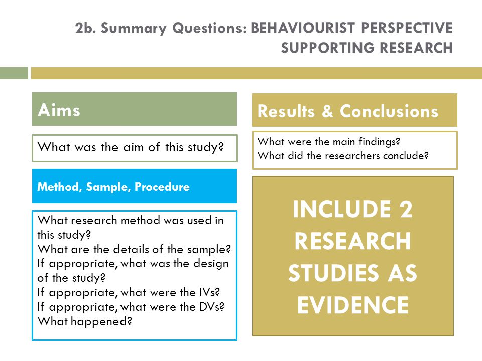 2b. Summary Questions: BEHAVIOURIST PERSPECTIVE supporting research
