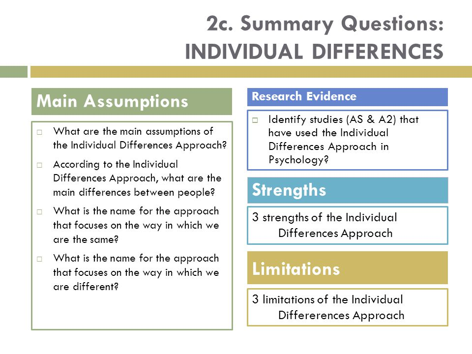 2c. Summary Questions: INDIVIDUAL DIFFERENCES