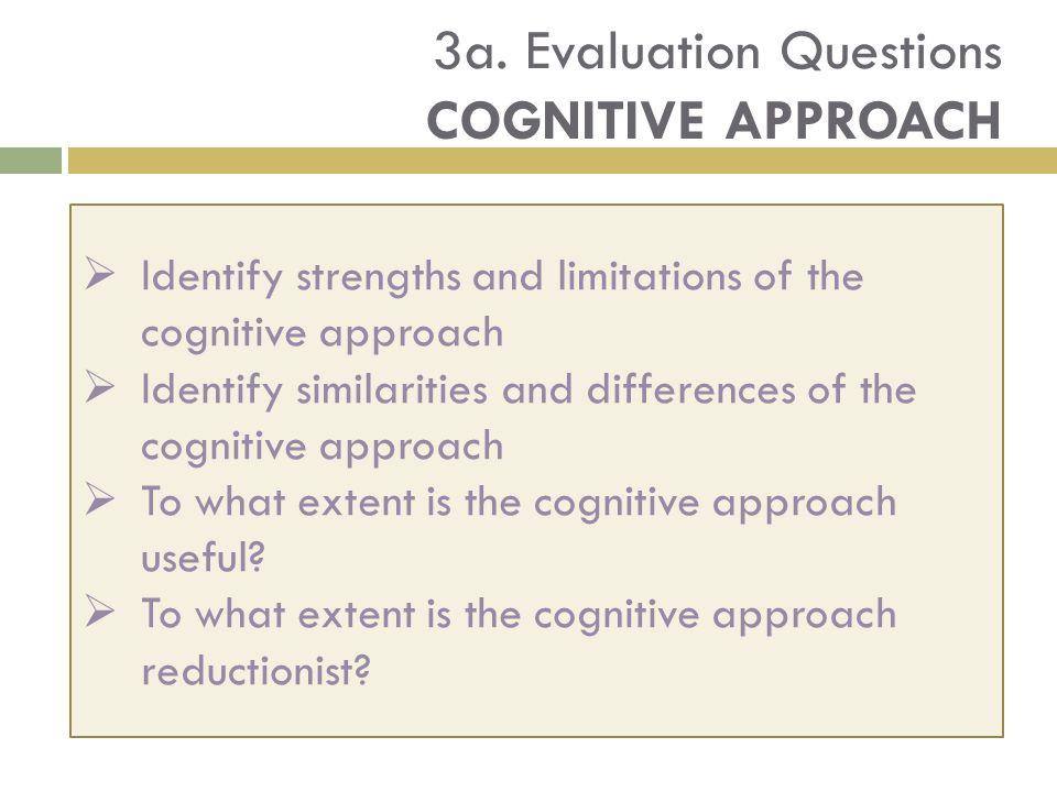 3a. Evaluation Questions Cognitive Approach