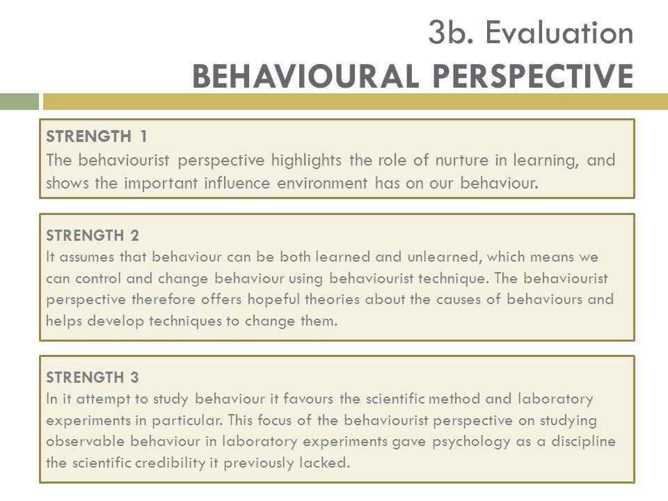 3b. Evaluation BEHAVIOURAL PERSPECTIVE