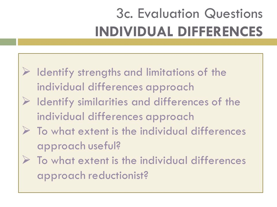3c. Evaluation Questions INDIVIDUAL DIFFERENCES