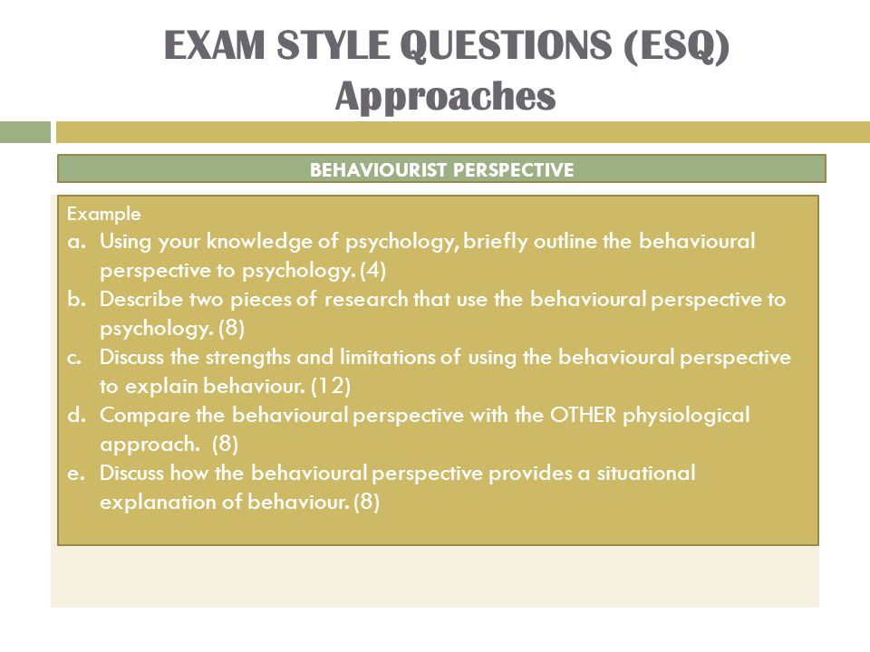 EXAM STYLE QUESTIONS (ESQ) Approaches