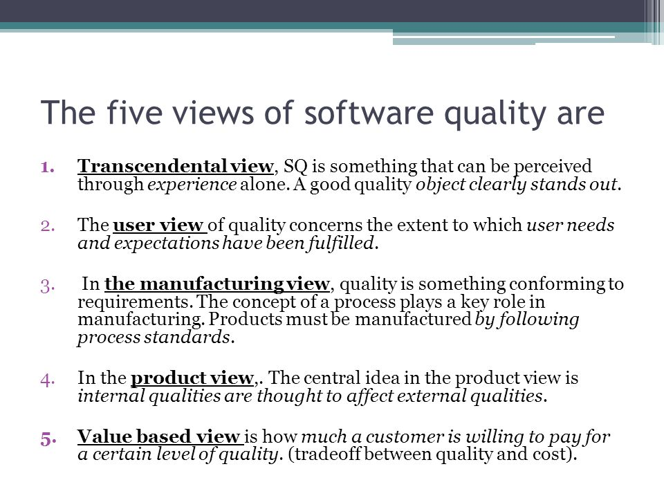 The five views of software quality are