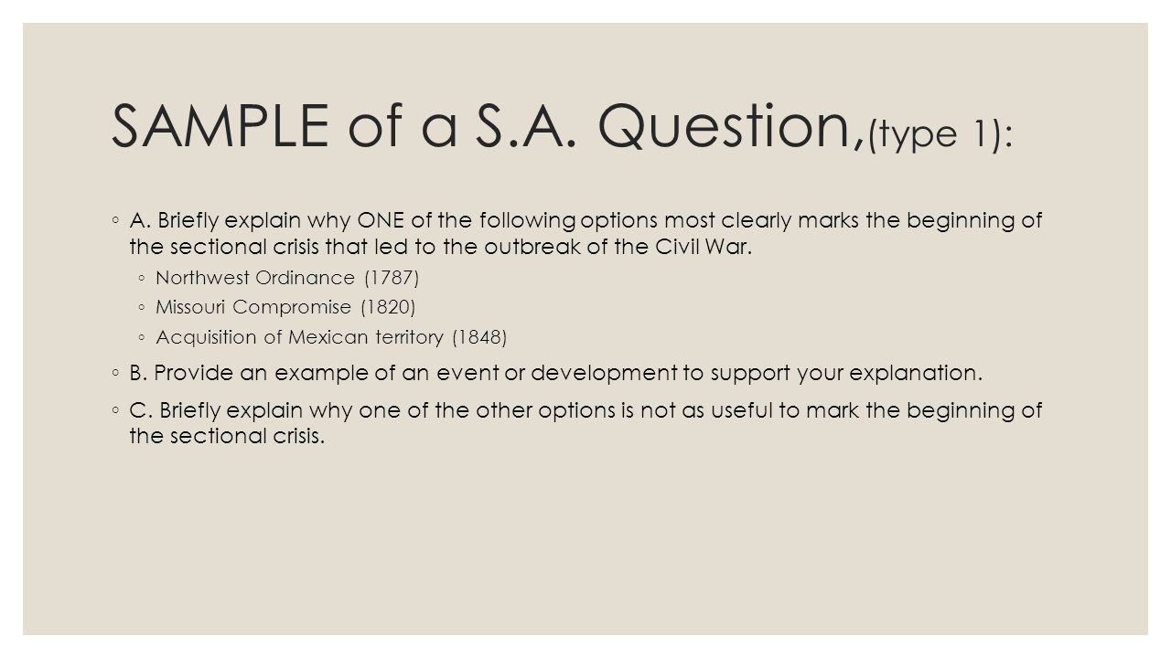 SAMPLE of a S.A. Question,(type 1):