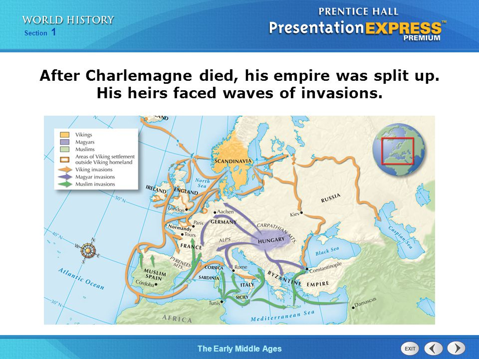 After Charlemagne died, his empire was split up