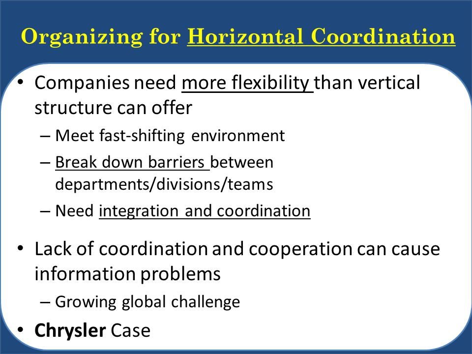 Organizing for Horizontal Coordination