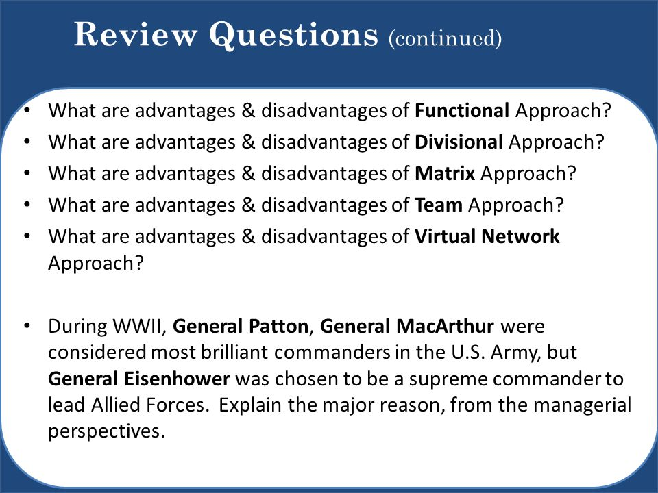 Review Questions (continued)