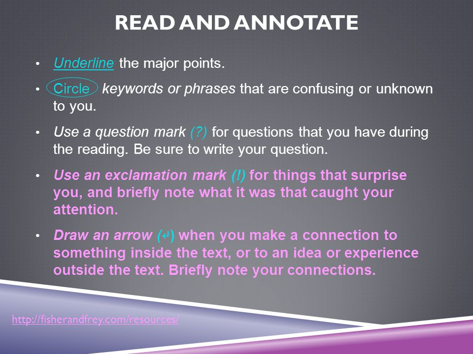 Read and Annotate Underline the major points.