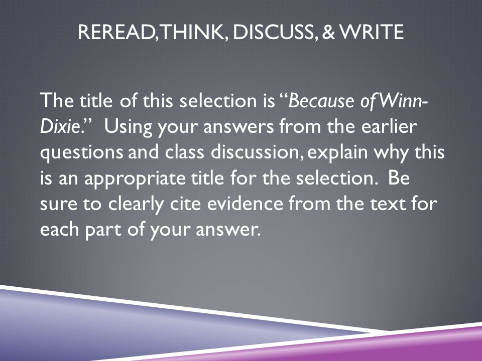 Reread, Think, Discuss, & Write