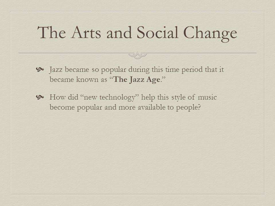 The Arts and Social Change