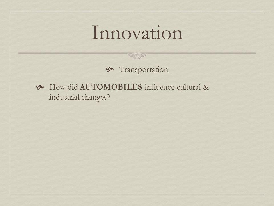 Innovation Transportation