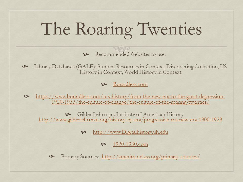 The Roaring Twenties Recommended Websites to use: