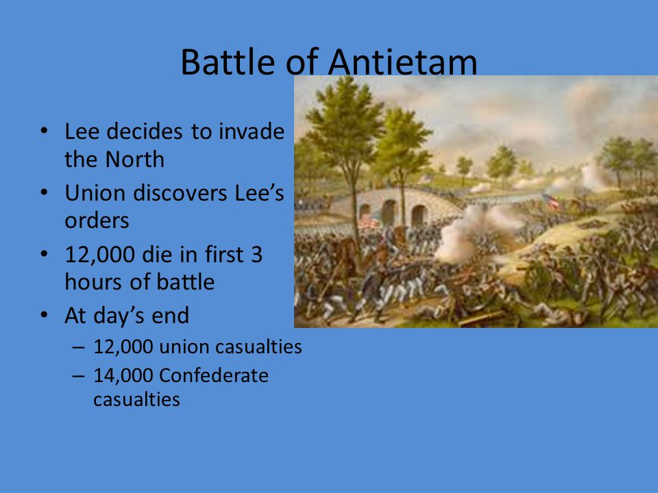 Battle of Antietam Lee decides to invade the North