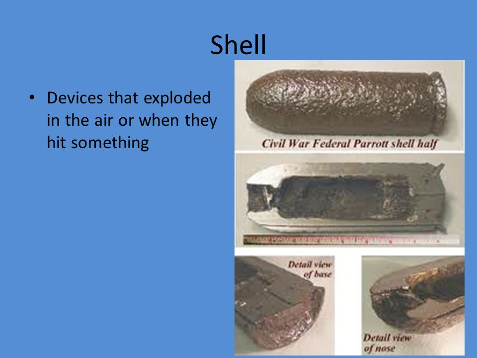 Shell Devices that exploded in the air or when they hit something