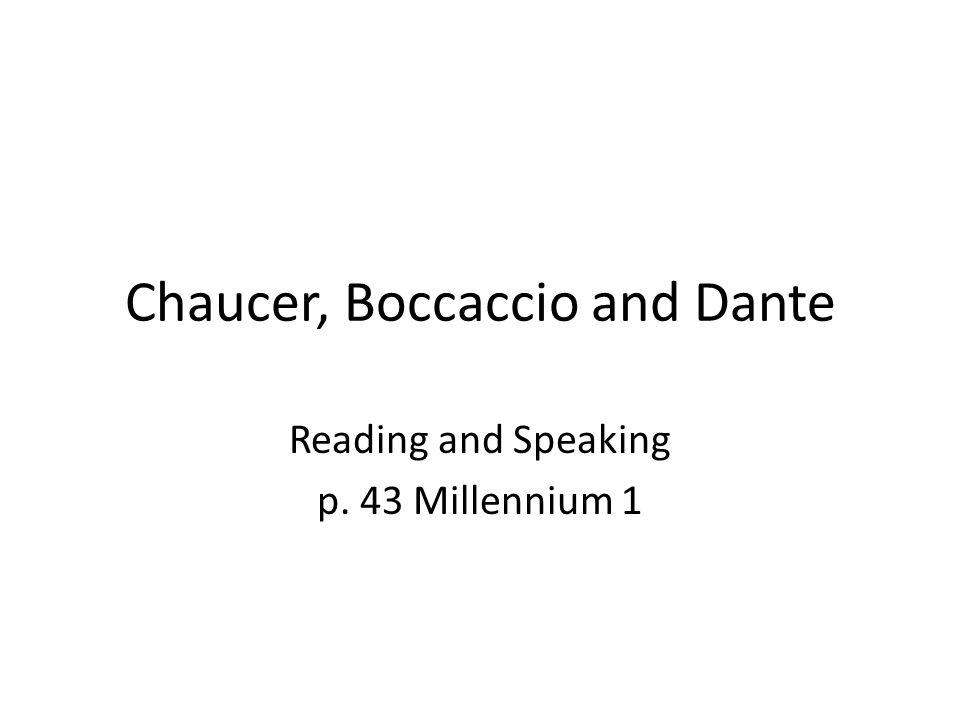 Chaucer, Boccaccio and Dante