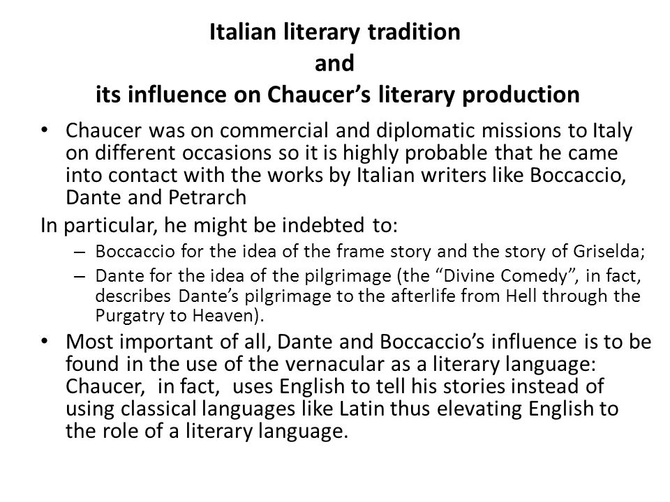 Italian literary tradition and its influence on Chaucer's literary production