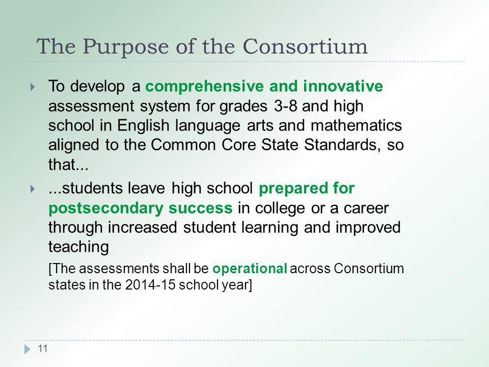 The Purpose of the Consortium