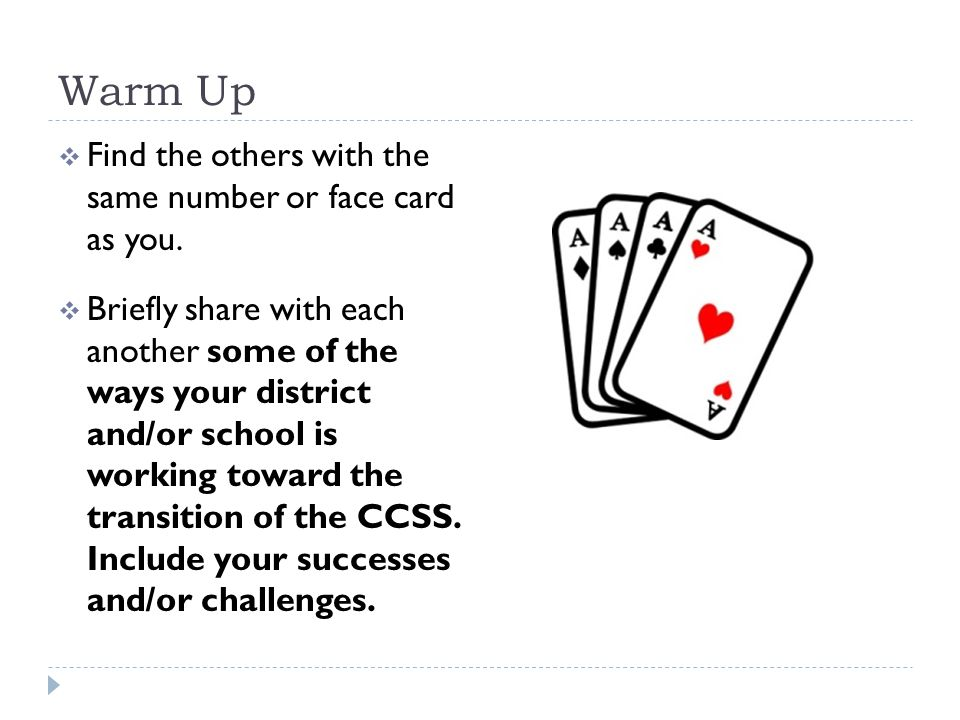 Warm Up Find the others with the same number or face card as you.