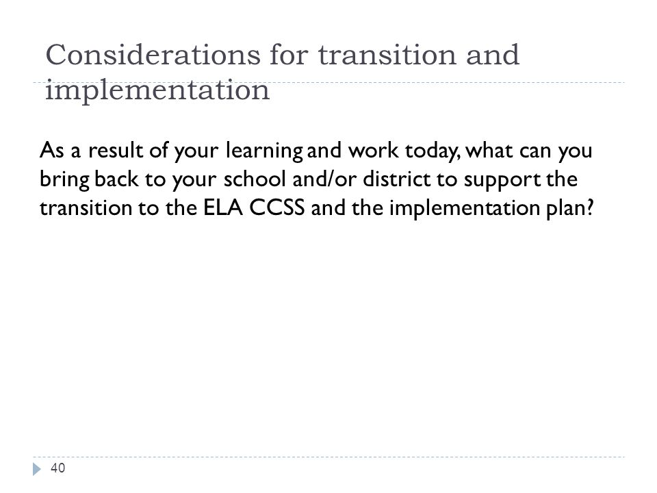 Considerations for transition and implementation