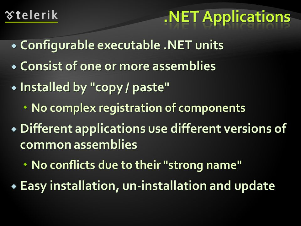 .NET Applications Configurable executable .NET units
