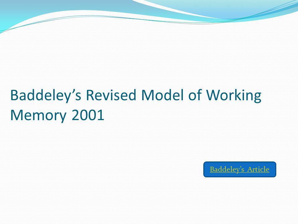 Baddeley's Revised Model of Working Memory 2001
