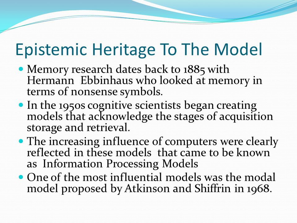 Epistemic Heritage To The Model