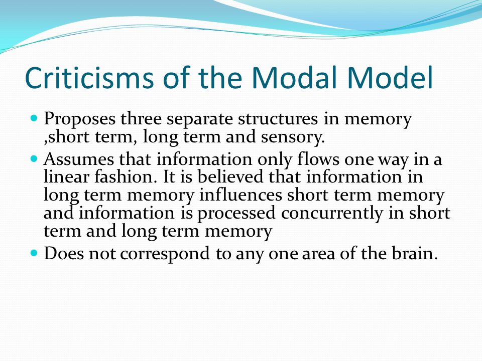 Criticisms of the Modal Model