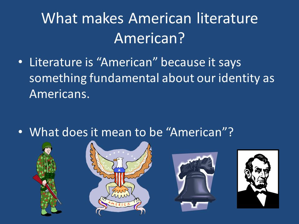What makes American literature American
