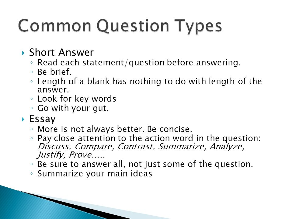 Common Question Types Short Answer Essay