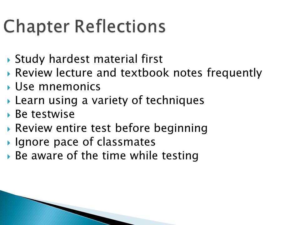 Chapter Reflections Study hardest material first