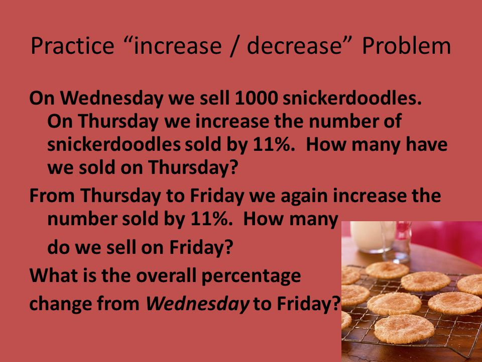 Practice increase / decrease Problem