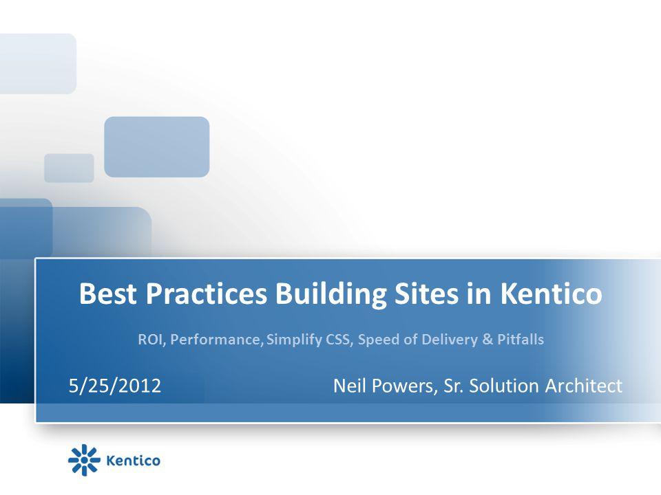 5/25/2012 Neil Powers, Sr. Solution Architect