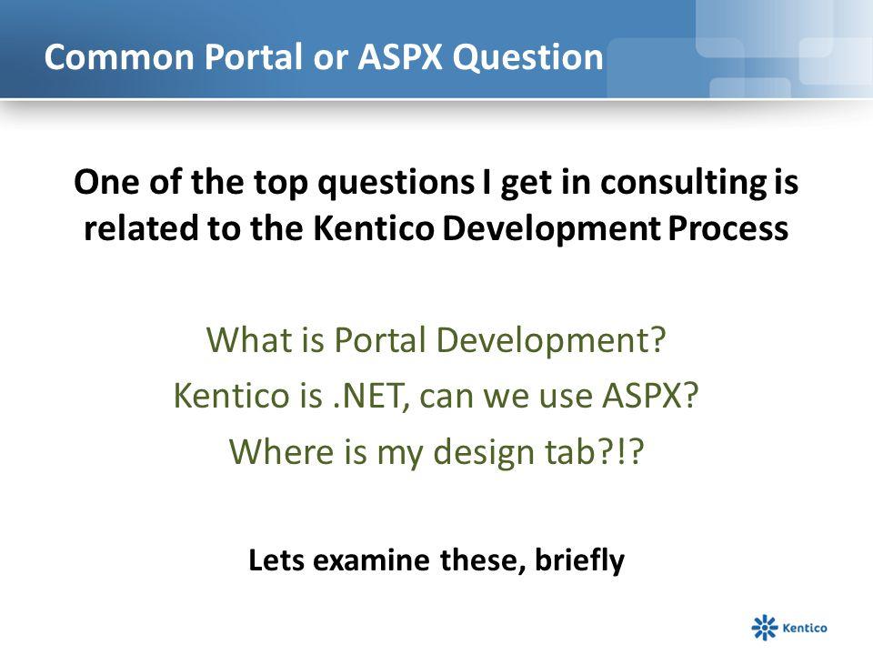 Common Portal or ASPX Question