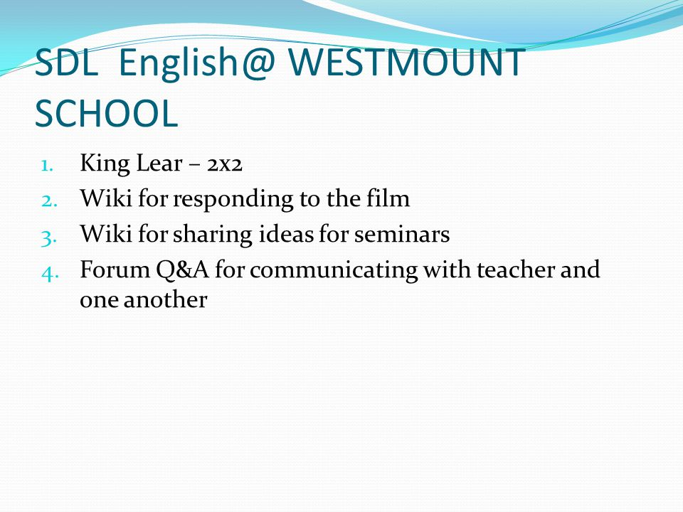 SDL English@ WESTMOUNT SCHOOL