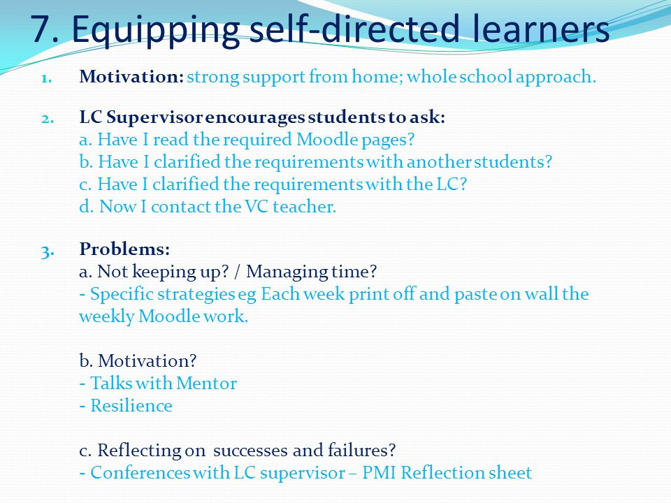 7. Equipping self-directed learners