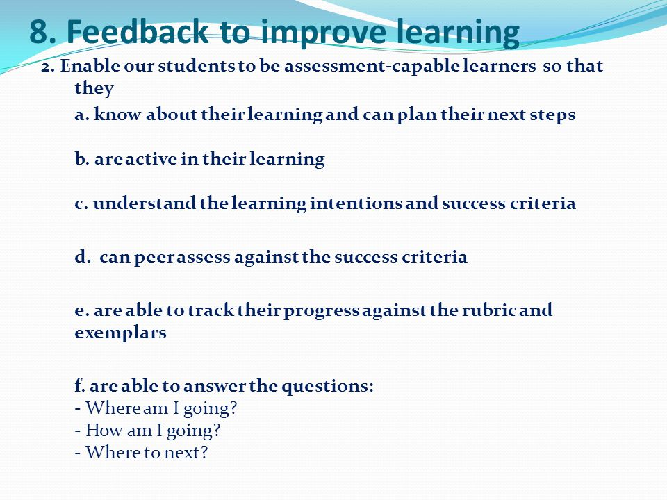 8. Feedback to improve learning