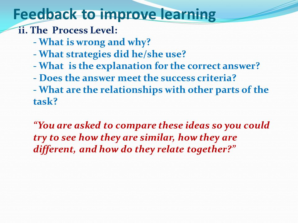 Feedback to improve learning