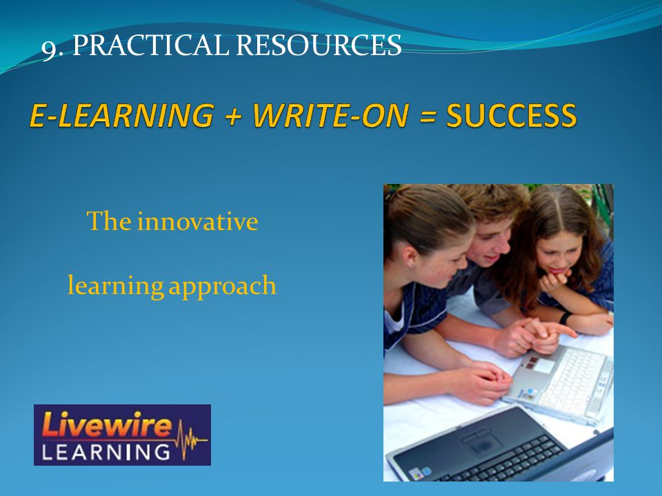 E-LEARNING + WRITE-ON = SUCCESS